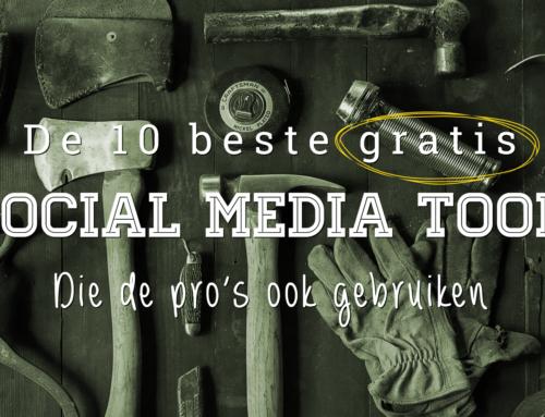 De 10 beste gratis social media tools die de pro's ook gebruiken