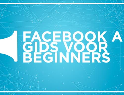 Facebook Ads Gids Voor Beginners
