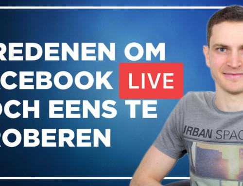5 redenen om Facebook Live toch eens te proberen
