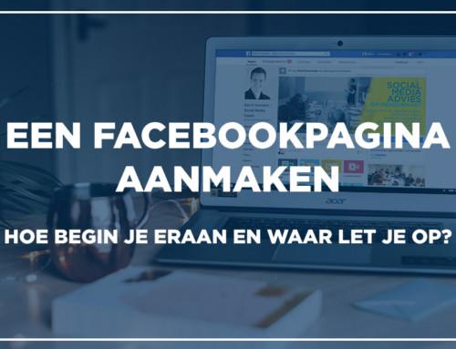 Een Facebookpagina aanmaken, hoe begin je eraan en waar let je op?