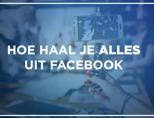 Hoe haal je alles uit Facebook?